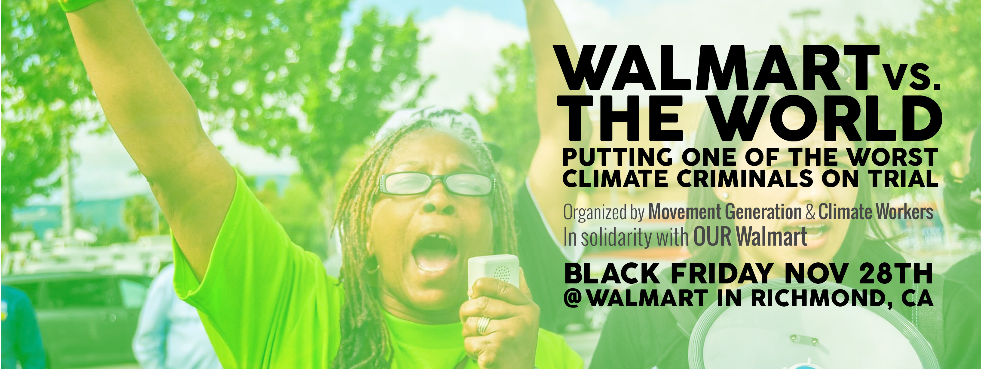 Movement Generation Black Friday Walmart In Richmond Ca Put Walmart On Trial As A Climate Criminal