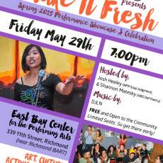 Friday, May 29th in Richmond, CA: Make It Fresh Spring 2015 Performance and Celebration
